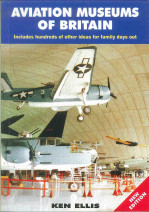 Aviation Museums of Britain - New Edition