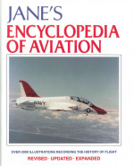 Jane's Encyclopedia of Aviation: Recording the History of Flight
