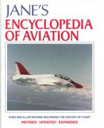 Jane's Encyclopedia of Aviation: Recording the History of Flight