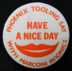 Phoenix Tooling's 'Have a Nice Day' Badge