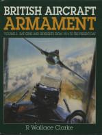 British Aircraft Armament: Vol 2 Guns & Gunsights 1914 to present date