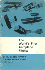The World's First Aeroplane Flights