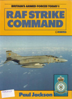 RAF Strike Command - Britain's Armed Forces Today: 1
