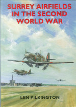 Surrey Airfields of the Second World War