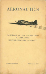 Aeronautics: Handbook of Collections Illustrating Heavier-Than-Air Aircraft