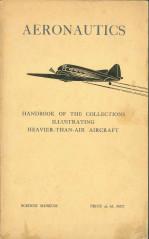 Aeronautics: Handbook of Collections Illustrating Heavier-Than-Air Aircraft