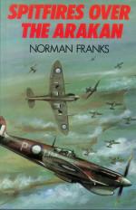 Spitfires Over the Arakan