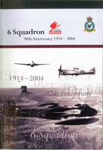 6 Squadron: 90th Anniversary 1914-2004