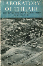 Laboratory of the Air: The Royal Aircraft Establishment at Farnborough