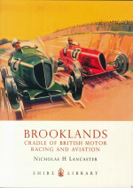 Brooklands: Cradle of British Motor Racing and Aviation