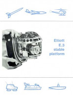 Elliott E3 Stable Platform