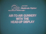 Air to Air Gunnery with the Head Up Display